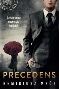 Książka Precedens, Remigiusz Mróz
